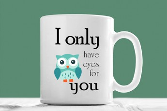 I Only Have Eyes On You Mug