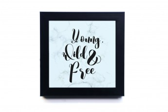 Young, Wild & Free Frame