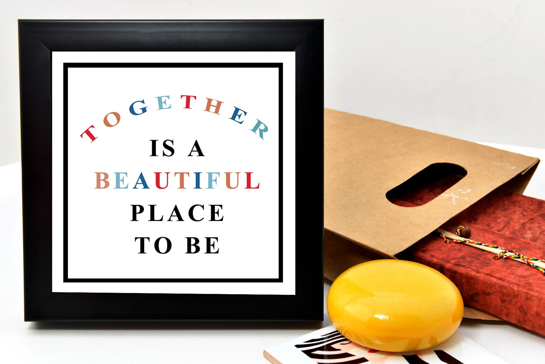 Beautiful place to be frame