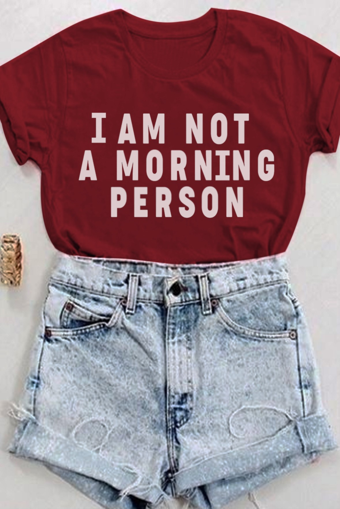 I am not a morning person tee marsala